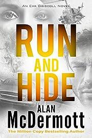 Run and Hide (An Eva Driscoll Thriller Book 1)