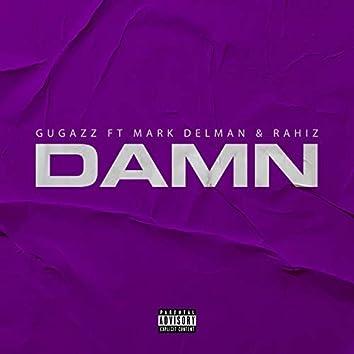 Damn (feat. Mark Delman & Rahiz)