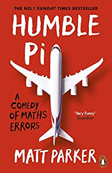 Humble Pi  A Comedy of Maths Errors