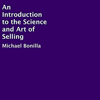 An Introduction to the Science and Art of Selling audiobook cover art