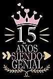 15 Años Siendo Genial: Regalo de cumpleaños de 15 años para...