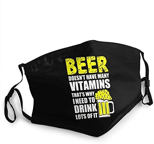 wuqiumin11 Unisex Mundschutz Bier hat Nicht viele Vitamine Wiederverwendbarer Stoff Mundschutz einstellbar