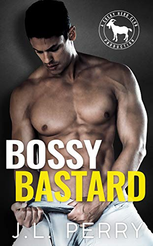 Bossy Bastard: A Hero Club Novel