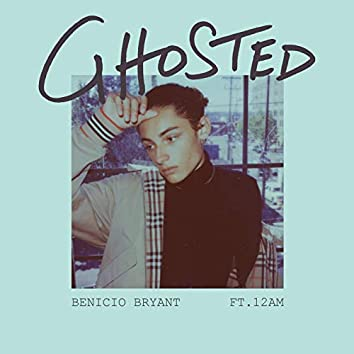 Ghosted (feat. 12AM)