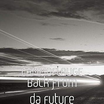 Back from da Future