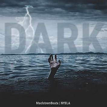 Dark (feat. Nyela)