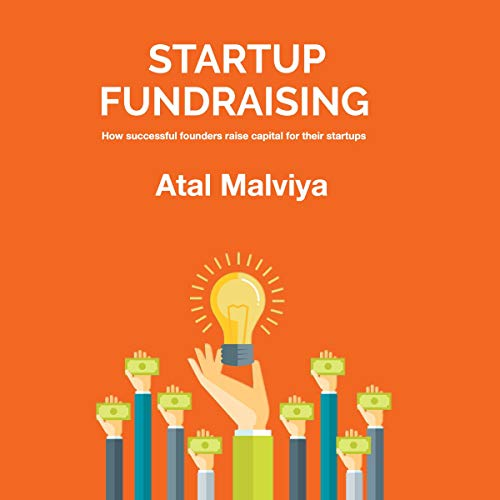 Startup Fundraising: How Successful Founders Raise Capital for Their Startups cover art