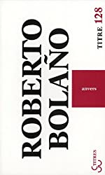 Anvers de Roberto Bolaño