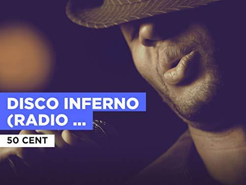 Disco Inferno (Radio Version) al estilo de 50 Cent