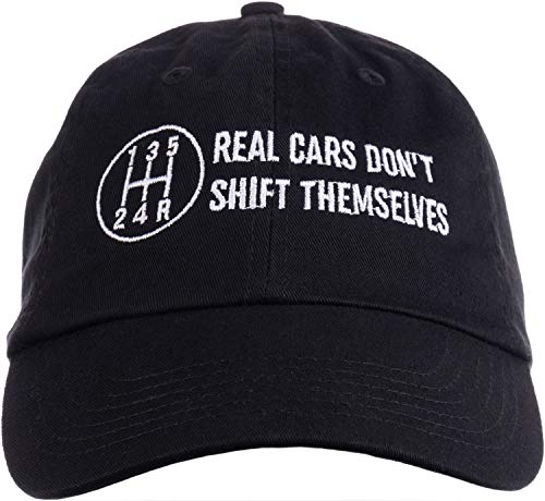 Real Cars Don't Shift Themselves | Funny Auto Racing Mechanic Manual Baseball Cap Dad Hat Black