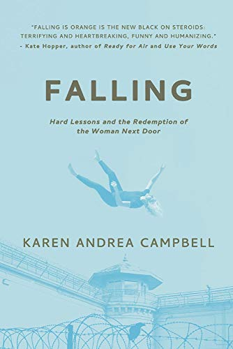 Falling: Hard Lessons and the Redemption of the Woman Next Door