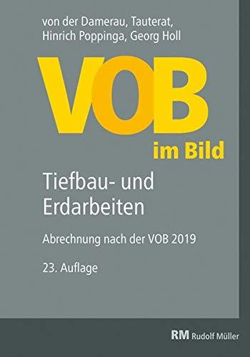 VOB im Bild – Tiefbau- und Erdarbeiten: Abrechnung nach der VOB 2019