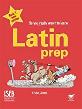 Latin Prep Book 1 (So You Really Want to Learn)