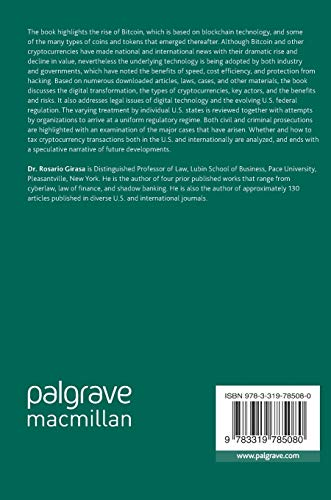Regulation of Cryptocurrencies and Blockchain Technologies: National and International Perspectives (Palgrave Studies in Financial Services Technology)