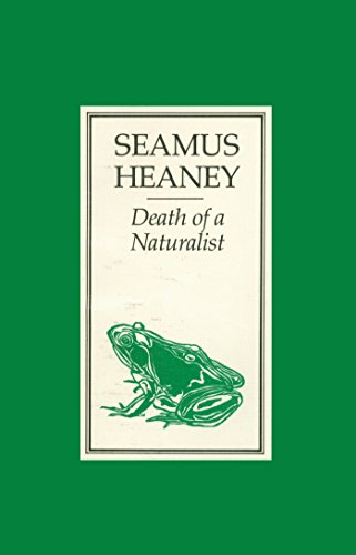 Death of a Naturalist: Poems