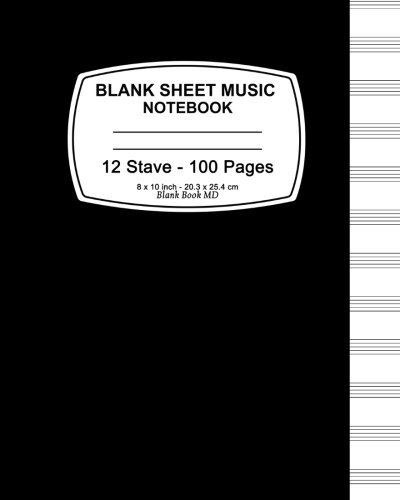 Price comparison product image Blank Sheet Music Notebook: Black Cover,  Music Manuscript Paper, Staff Paper, Musicians Notebook 8 x 10, 100 Pages