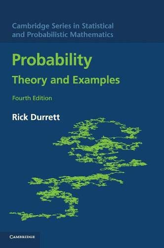Probability: Theory and Examples (Cambridge Series in Statistical and Probabilistic Mathematics)の詳細を見る