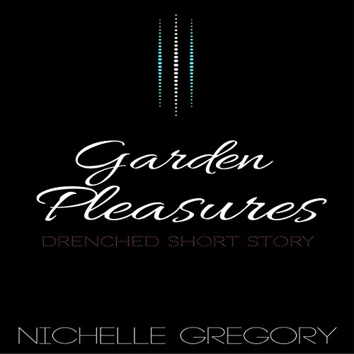 Garden Pleasures audiobook cover art