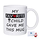My Favorite Child Gave Me This Funny Coffee Mug Gifts for Mom Dad from Daughter, Son, Kids, Christmas Gifts Mug Best Dad and Mom Gifts Father's Day and Mother's Day Birthday Gifts for Women Men, 11oz