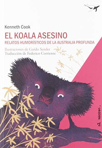 El koala asesino: Relatos humorístico de la Australia profunda: 8 (al margen)