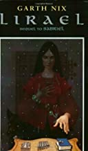 LIRAEL: Daughter of the Clayr (Old Kingdom) by Nix, Garth(April 1, 2002) Mass Market Paperback