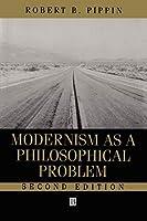 Modernism as a Philosophical Problem 2e