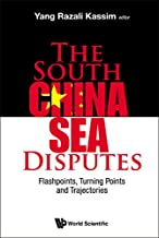 The South China Sea Disputes:Flashpoints, Turning Points and Trajectories
