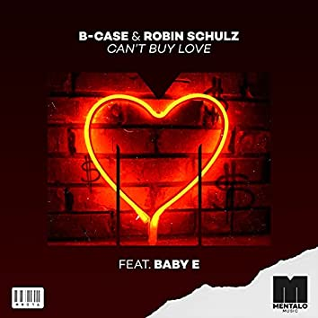 Can't Buy Love (feat. Baby E)
