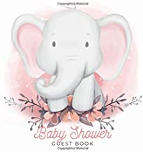 Baby Shower Guest Book: Baby Elephant Gender Neutral for Boy or Girl, Glossy Cover, Interior Cream Color Paper, 120 Pages, Place for a Photo, Sign in ... for a Baby Bonus Gift Log Keepsake Pages
