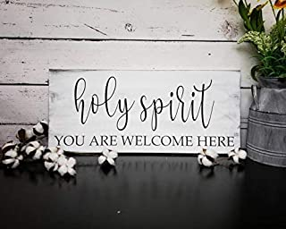 Holy Spirit You are Welcome Here Sign Scripture Bible Verse Sign Holy Spirit Sign Entryway Sign Rustic Farmhouse Decor Hand Painted Wood Signs Home Wall Plaque