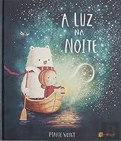 A Luz na Noite (Portuguese Edition)