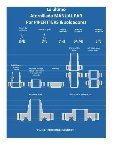 La 'Ultimate' MANUAL DE PAR DE EMPERNADO PIPEFITTERS y soldadores