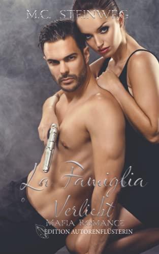 La Famiglia: Verliebt!: Mafia Romance