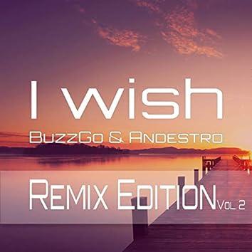 I Wish - Remix Edition, Vol. 2