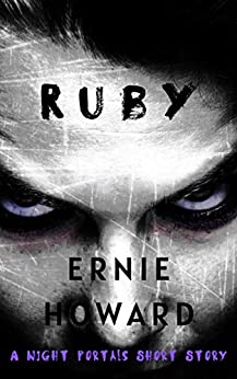 Ruby: A Night Portals Short Story (Season 2) by [Ernie Howard, Sonja Larsen]