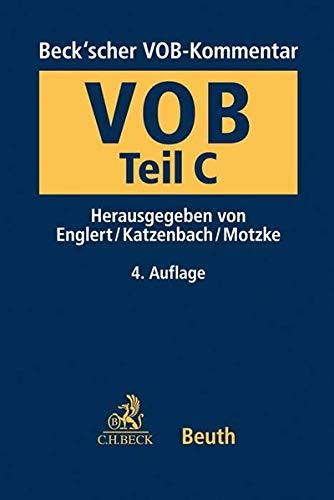 Beck'scher VOB-Kommentar Teil C: Vergabe- und Vertragsordnung für Bauleistungen Teil C