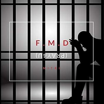 F.M.D (Pray4u)