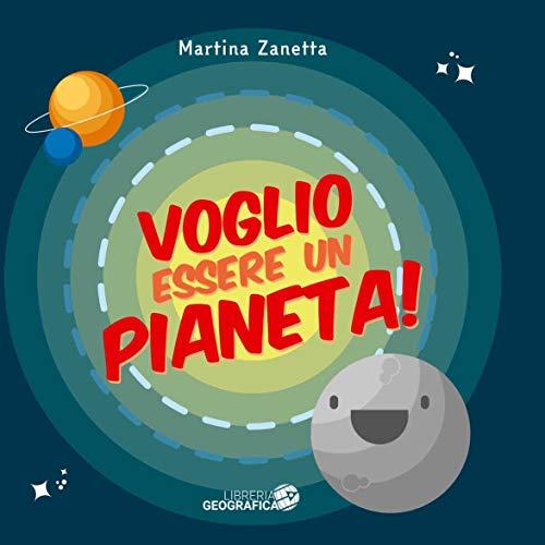 Voglio essere un pianeta!