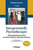 Interpersonelle Psychotherapie: Mit dem Original-Therapiemanual von Klerman, Weissman, Rounsaville und Chevron