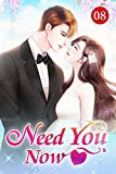 Need You Now 8: I Don't Want To Be Hard With You (English Edition)