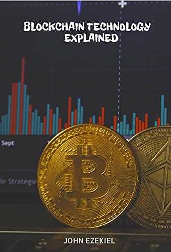 Blockchain Technology Explained (English Edition)