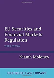 EU Securities and Financial Markets Regulation (Oxford European Union Law Library) by Niamh Moloney (2014-10-23)
