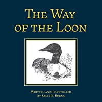 The Way of the Loon: A Tale from the Boreal Forest