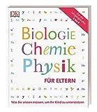 Biologie, Chemie, Physik für Eltern: Was Sie wissen müssen, um ihr Kind zu unterstützen