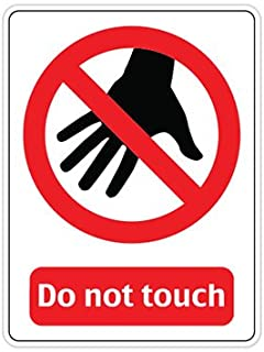 Do Not Touch Sign Funny Vinyl Sticker - Car Window Bumper Laptop - SELECT SIZE