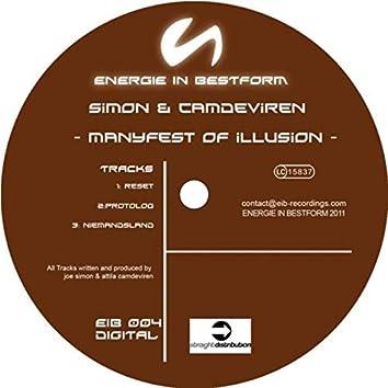 Manyfest Of Illusion