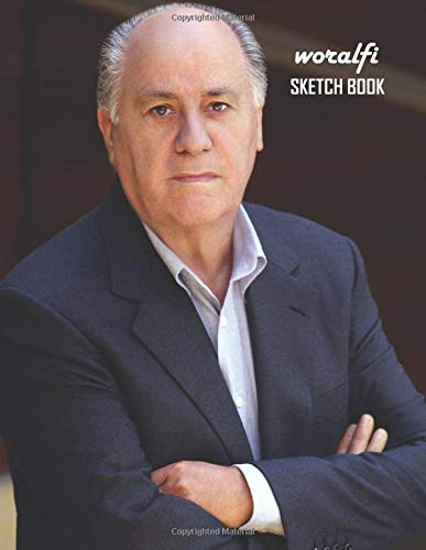 Sketch Book: Amancio Ortega Sketchbook 130 pages, Sketching, Drawing and Creative Doodling Notebook to Draw and Journal 8.5 x 11 in large (21.59 x 27.94 cm)