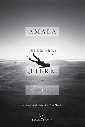Ámala (siempre) libre (Spanish Edition)