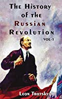 The History of The Russian Revolution Volume-I