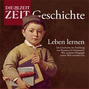 Leben lernen (ZEIT Geschichte) Titelbild